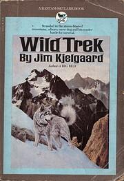 Wild Trek de Jim Kjelgaard