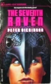 The Seventh Raven av Peter Dickinson