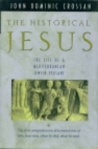 The historical Jesus : the life of a…