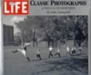 Life : Classic Photographs : A Personal…