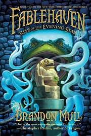 Rise of the Evening Star (Fablehaven, Book…