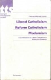 Liberal catholicism, reform catholicism,…