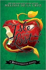 The Isle of the Lost: A Descendants Novel…