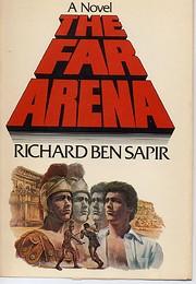 The Far Arena de Richard Sapir