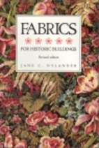 Fabrics for Historic Buildings by Jane C.…