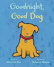 Goodnight, Good Dog (padded board book with…