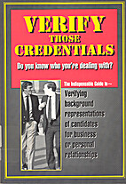 Verify Those Credentials: Do You Know Who…