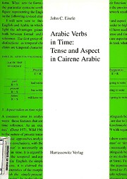 Arabic verbs in time : Tense and aspect in…