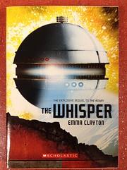 The Whisper de Emma Clayton