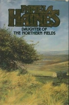 Daughter of the Northern Fields by Pamela…