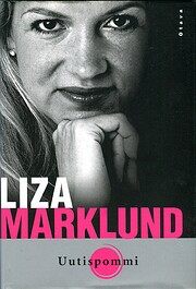 Uutispommi de Liza Marklund