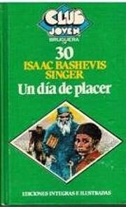 Un día de placer de Isaac Bashevis Singer