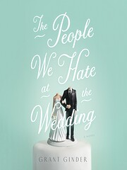 The People We Hate at the Wedding: A Novel…