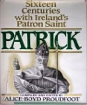 Patrick: Sixteen Centuries With…