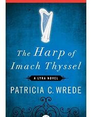 The Harp of Imach Thyssel (The Lyra Novels)…