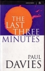 Last Three Minutes (Science Masters) - Paul Davies