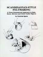 Scandinavian-Style Feltmaking: A…
