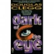 Dark of the Eye de Douglas Clegg