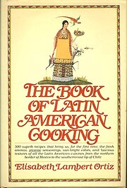The Book of Latin American Cooking (Cookery…