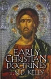 Early Christian Doctrines av J. N. D. Kelly