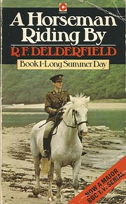 Long Summer Day (A Horseman Riding By, Book…
