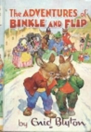 The Adventures of Binkle and Flip por Enid…