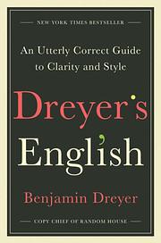 Dreyer's English: An Utterly Correct…