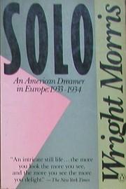 Solo: An American Dreamer in Europe,…