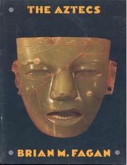 The Aztecs de Brian Fagan
