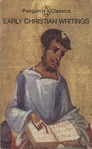 Early Christian Writings: The Apostolic…