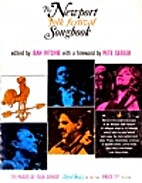 The Newport Folk Festival Songbook by Jean…