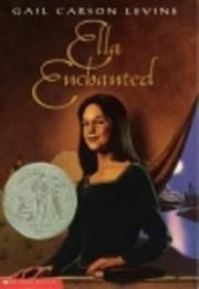 Ella Enchanted por Gail Levine