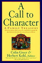 A Call to Character: A Family Treasury of…
