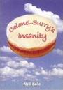 Colonel Surry's Insanity - Neil Cole