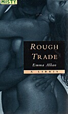 Rough Trade by Emma Allan