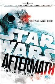 Star Wars: Aftermath: Journey to Star Wars:…