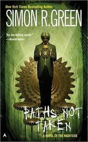 Paths Not Taken (Nightside, Book 5) por…