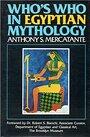 Who's Who in Egyptian Mythology - Anthony S. Mercatante