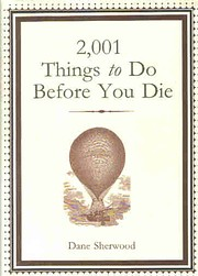 2,001 THINGS TO DO BEFORE YOU DIE –…
