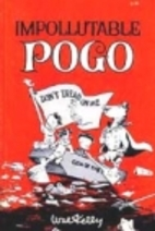 Impollutable Pogo by Walt Kelly