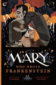 Mary Who Wrote Frankenstein av Linda Bailey
