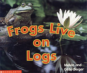 Frogs Live on Logs (Scholastic…