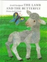 The Lamb and the Butterfly por Arnold…
