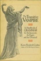The Transitive Vampire by Karen Elizabeth…