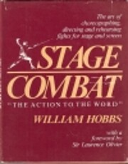 Stage Combat : The Action to the Word de…