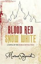 Blood Red, Snow White by Marcus Sedgwick