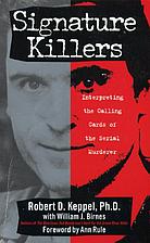 Signature Killers by Robert D. Keppel