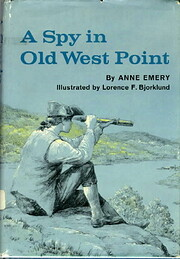 A Spy in Old West Point de Anne Emery