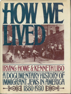 How We Lived: A Documentary History of…