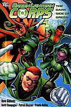 Green Lantern Corps: The Dark Side of Green…
